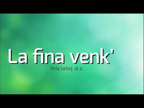 La fina venk' - Inicialoj dc (Esperanto music)