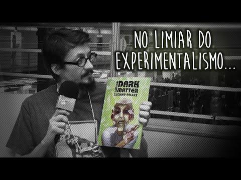 Dark Matter: Conversa com Luciano Salles | Vlog do PN #118