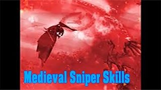 Medieval Sniper Skills-Savage Skies-part 20