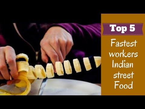 5 - Fastest workers - Indian street food edition