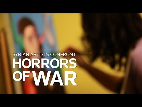 Syrian artists confront horrors of War
