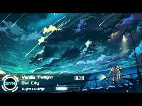 Nightcore  Owl City  Vanilla Twilight HD