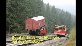Bergbahnen im Schwarzatal Teil  2 (Strecke Obst. - Lichtenhain a. d. Bergbahn)