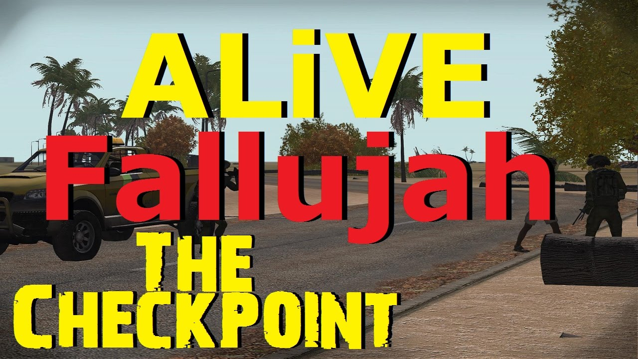 ARMA 3 ALiVE (TrackIR) - Fallujah - The Checkpoint - YouTube