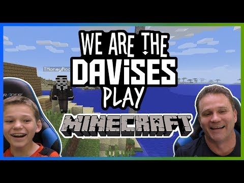 Father Son Minecrafting   Minecraft EP-5   We Are The Davises Gaming