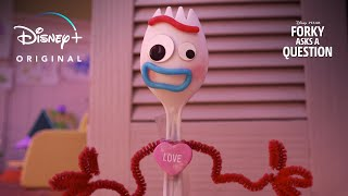 What Is Love? – Teaser | Forky Asks a Question | Disney+