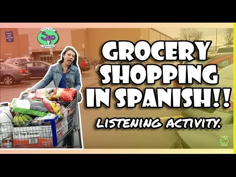 Spanish Listening Activity || Grocery Shopping - Hacer las c