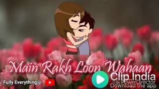 Clip India _ love whatsapp status song