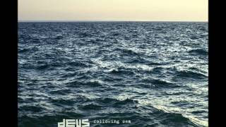 dEUS - The Give Up Gene