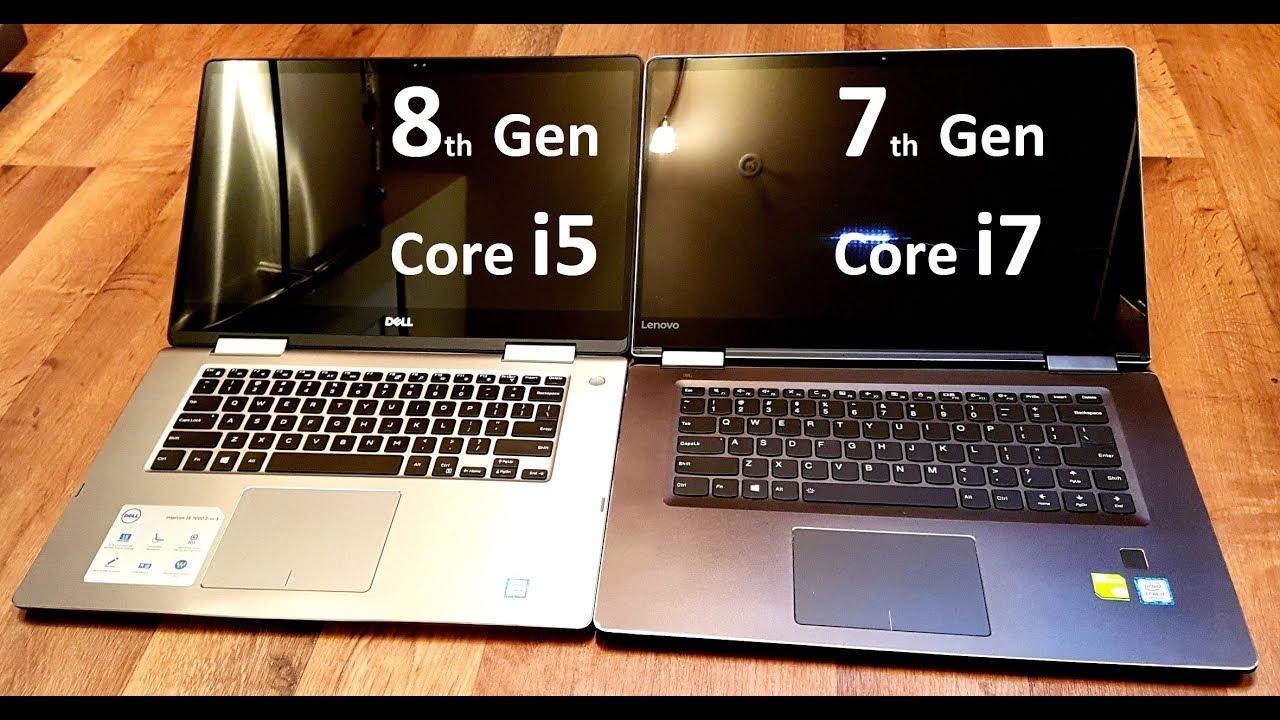8th Gen Intel Core I5 Vs 7th Gen I7 Performance I5 8250u Quad Core