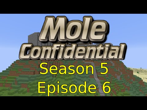 Minecraft - Mole Confidential - Season 5 - Episode 6