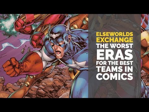 The Worst Eras in Comic Book Teams History | Elseworlds Exchange