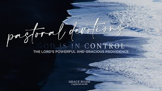 GRACE RIVER  |  God Is In Control  |  PROVIDENCE (1)