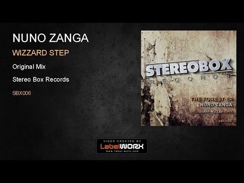 Nuno Zanga - Wizzard Step (Original Mix)