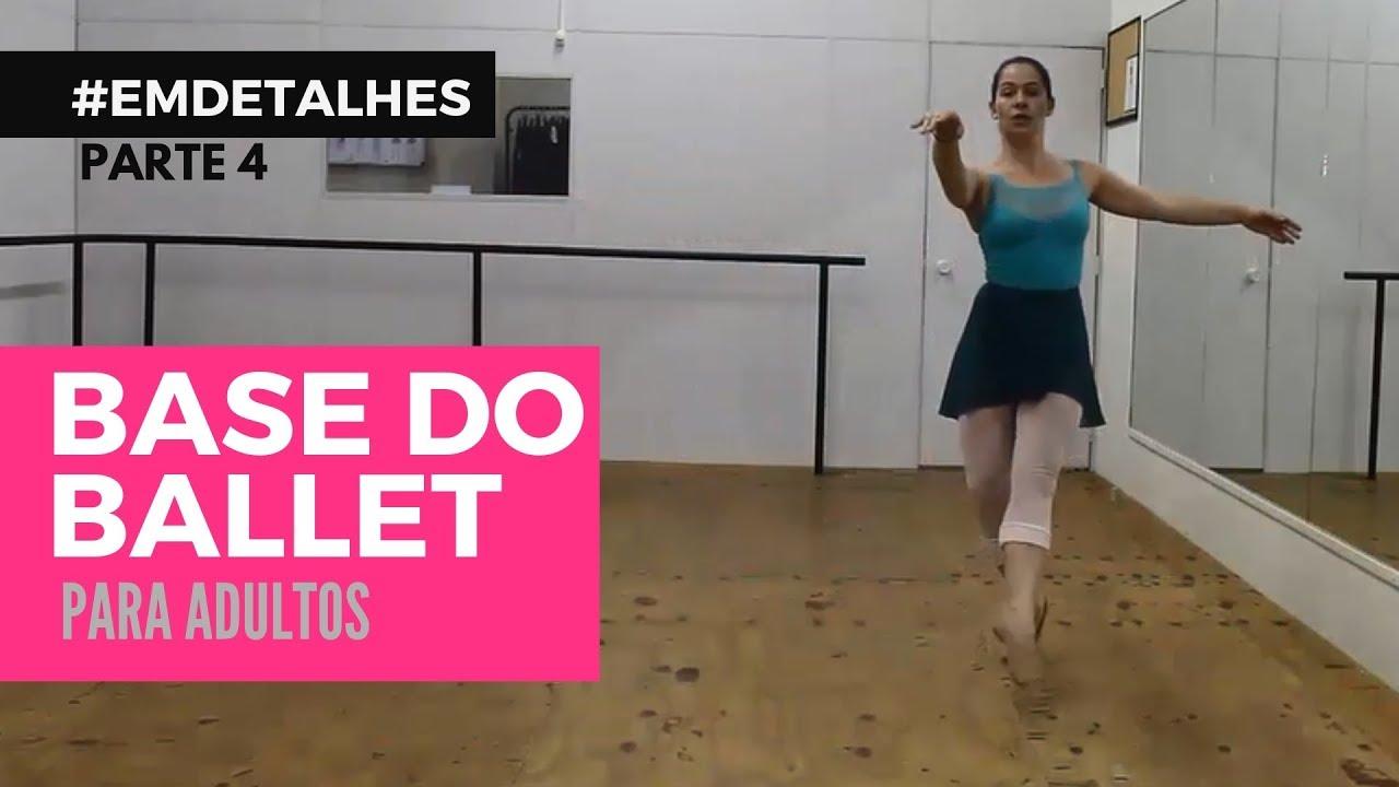 Ballet Adulto para Iniciantes - Aula 4 - #EMDETALHES