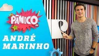André Marinho - Pânico - 27/02/19
