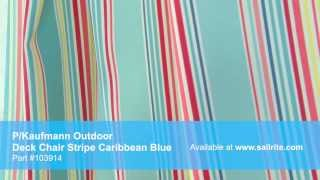 Video Of P/kaufmann Outdoor Deck Chair Stripe Caribbean Blue Fabric #103914