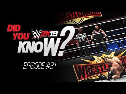 WWE 2K19 Did You Know? Hidden WrestleMania 35 Arena, Reflections, Reversals & More (Episode 31)