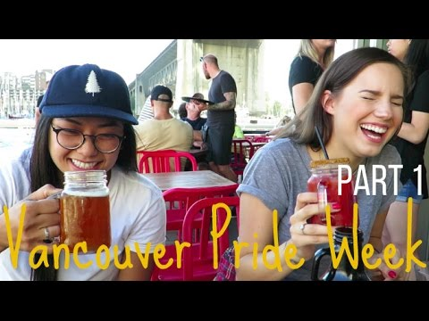 VANCOUVER PRIDE WEEK | Part 1: Playing Tourist with Teresa