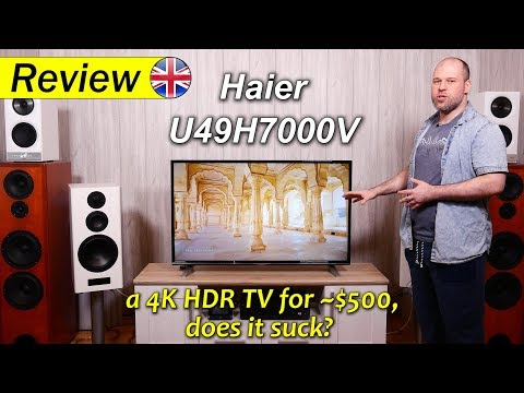 Haier U49H7000 | a 4K HDR TV for $500, does it suck?
