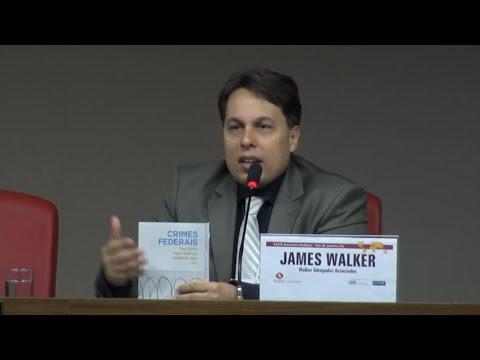 JAMES WALKER ADVOGADO CRIMINALISTA PALESTRA DE COMPLIANCE