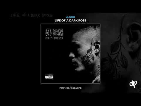 Lil Skies - Red Roses ft. Landon Cube [Life Of A Dark Rose]