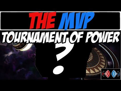 MVP of The Tournament of Power