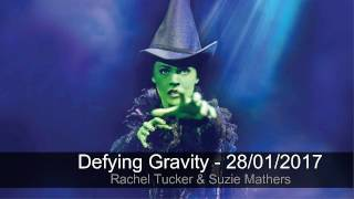 Defying Gravity - Rachel Tucker - Last Show in London 28/01/2017 - Wicked