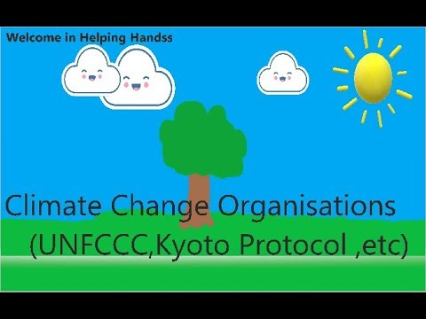 Climate Change Organisation (UPSC Prelims and all other competitive exams)
