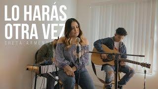 Download lagu LO HARÁS OTRA VEZ (DO IT AGAIN) Greta Armenta