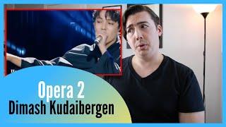 REAL Vocal Coach Reacts to Dimash Kudaibergen Singing Opera 2