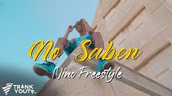 Nino Freestyle - NO SABEN 😕 (Video Oficial)
