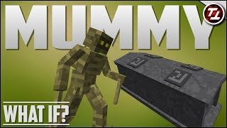What If Minecraft had Mummies?!