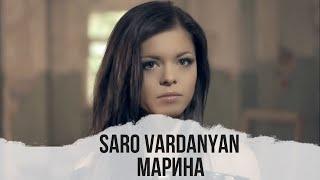 Download Saro Vardanyan - Marina //  Official Video Mp3 and Videos