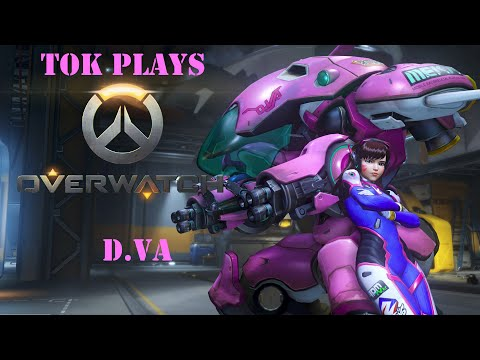 Tok plays Overwatch - D.Va