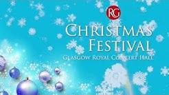 Glasgow Royal Concert Hall Christmas Festival 2016