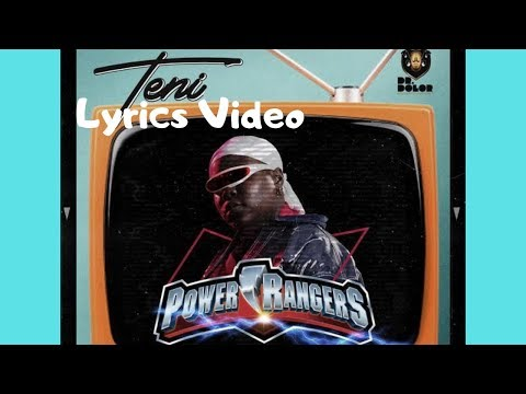 Teni - Power Rangers || Lyrics Video