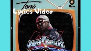 Download lagu Teni - Power Rangers || Lyrics Video