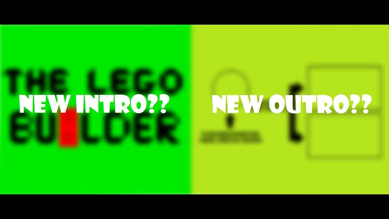 New Intro & New Outro!!