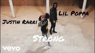 JUSTIN RARRi - Strong ft Lil Poppa (Lyric Video)