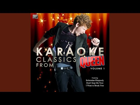 I Want to Break Free (In the Style of Queen) (Karaoke Version)