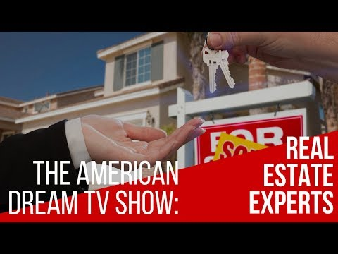 American Dream: Real Estate Experts