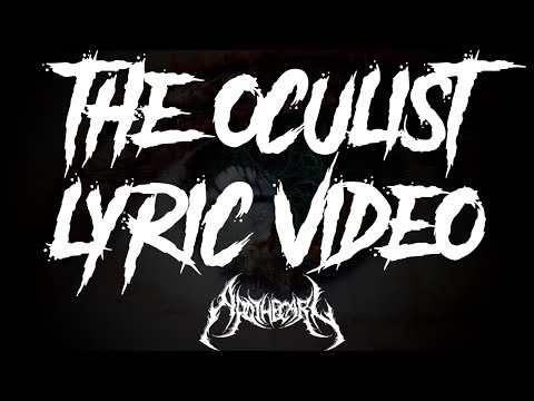 Apothecary - The Oculist Lyric Video (NEW)