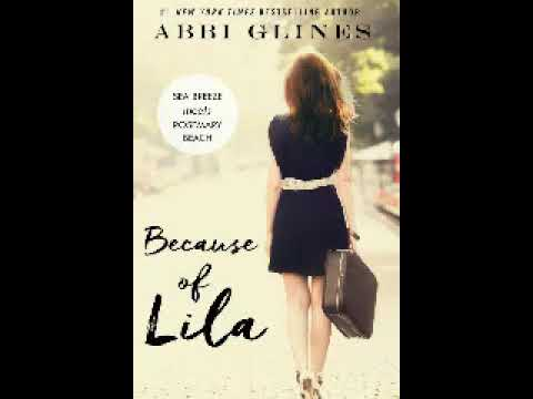 Audio Livro De Romance | Because Of Lila Sea Breeze Meets Rosemary Beach Vol 2 Abbi Glines
