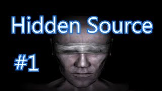 Hidden: Source - Game #1 (HD - 720p)