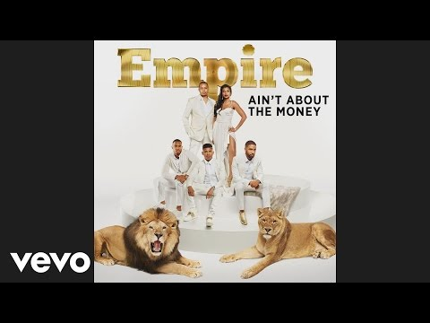 Empire Cast - Ain't About The Money (feat. Jussie Smollett and Yazz) [Official Audio]
