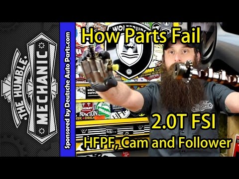 How The VW 2.0T FSI Fuel Pump HPFP Fails