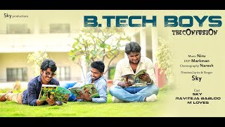 B.Tech Boys Full Song || Short Film Talkies || Sky Productions