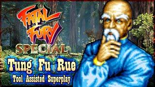 【TAS】FATAL FURY SPECIAL - TUNG FU RUE