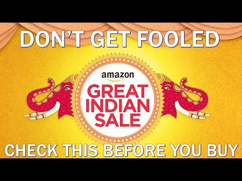 Don't get Fooled In Amazon Great Indian Sale. Check the Reality Before You Buy From Amazon Sale